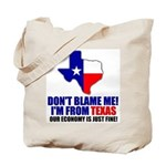 I'm From Texas Tote Bag