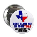 "I'm From Texas 2.25"" Button"