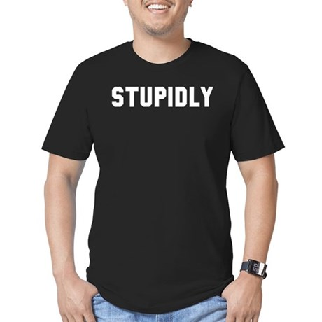 STUPIDLY Men's Fitted T-Shirt (dark)