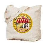 For Aimee Tote Bag