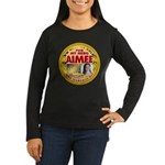 For Aimee Women's Long Sleeve Dark T-Shirt