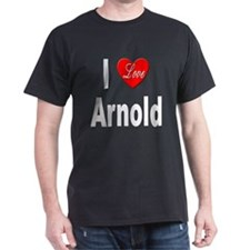 I Love Arnold (Front) Black T-Shirt