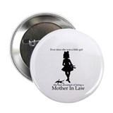 Mother in Law Dream 2.25&quot; Button
