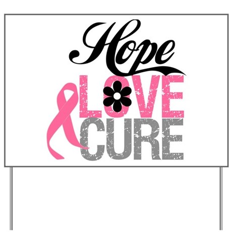 Breast Cancer HOPE CURE Yard Sign