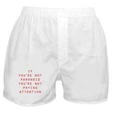 Not Paranoid Boxer Shorts