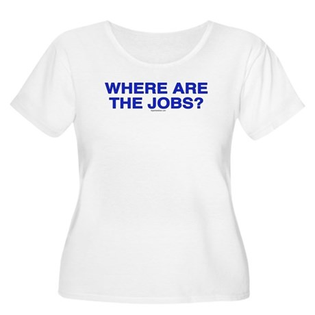 Where are the jobs? Women's Plus Size Scoop Neck T