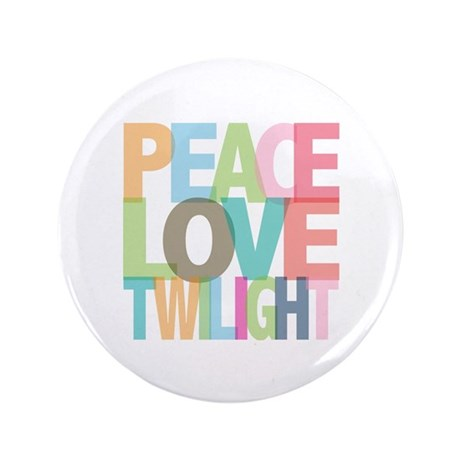 "Peace Love Twilight 3.5"" Button"