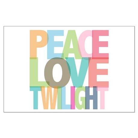 Peace Love Twilight Large Poster