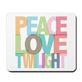 Peace Love Twilight Mousepad