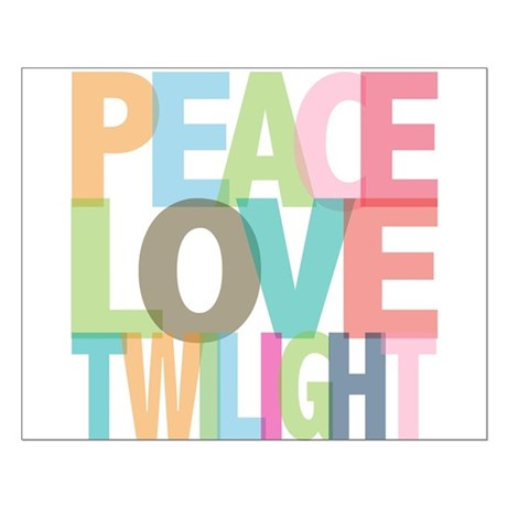 Peace Love Twilight Small Poster