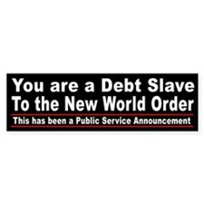 You are a debt slave