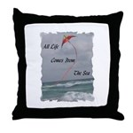All Life Comes From The Sea Throw Pillow