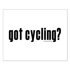 got cycling? Posters