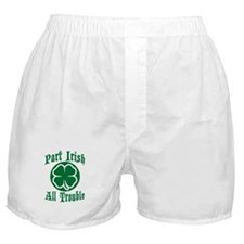 Part Irish, All Trouble Boxer Shorts