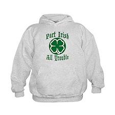 Part Irish, All Trouble Hoodie