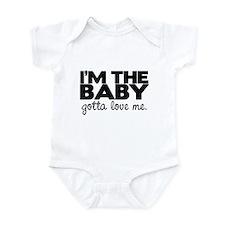 I'm the Baby, Gotta Love Me Infant Bodysuit