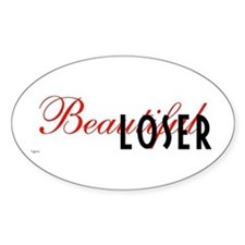 Beautiful Loser Oval Decal