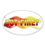 Got Fire? Sticker (Oval 10 pk)