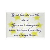 Friends are like Stars Rectangle Magnet