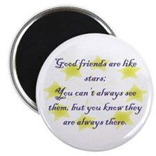 Friends are like Stars Magnet