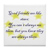 Friends are like Stars Tile Coaster