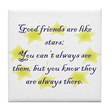 Friends are like Stars Tile Coaster