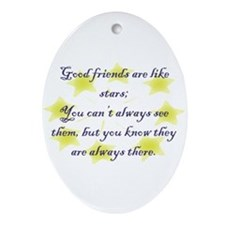 Friends are like Stars Oval Ornament