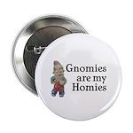 Gnomies are my Homies 2.25