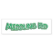Meddling Kid Bumper Bumper Sticker