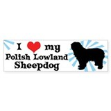 I Love My Polish Lowland Sheepdog Bumper Bumper Sticker
