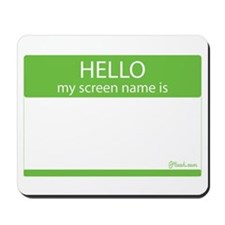 "Muah ""Hello my screen name is"" Mousepad"