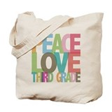 Peace Love Third Grade Tote Bag