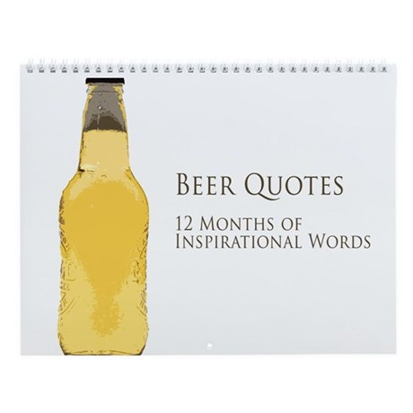 Beer is Proof Wall Calendar