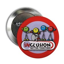 "Inclusion Better Together 2.25"" Button (10 pack)"