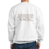 North &amp;amp; South (With Quote) Sweatshirt