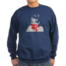 """Shut Up, Palin"" Sweatshirt"