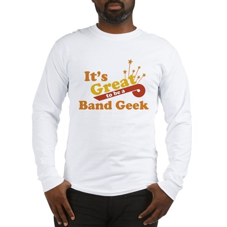 Band Geek Long Sleeve T-Shirt