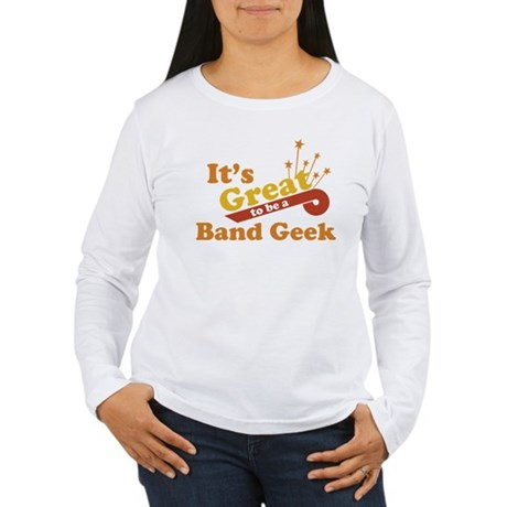 Band Geek Women's Long Sleeve T-Shirt