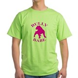 Bully Babe T-Shirt