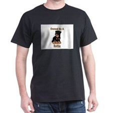 Owned By A Rottie Black T-Shirt