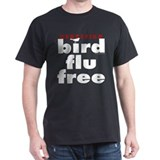 Bird Flu Free Black T-Shirt