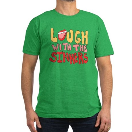 Laugh With The Sinners Mens Fitted Dark T-Shirt