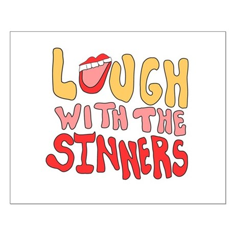 Laugh With The Sinners Small Poster