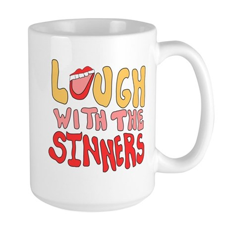 Laugh With The Sinners Large Mug