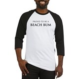 Proud Beach Bum Baseball Jersey