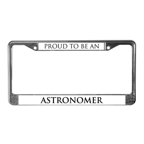 Proud Astronomer License Plate Frame