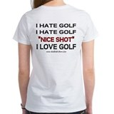 I Hate Golf Tee