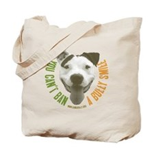 Bully Smile Tote Bag