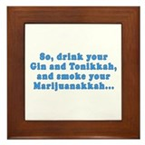 'Gin and Tonikkah, Marijuanakkah' Framed Tile