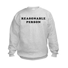 """Reasonable Person"" Sweatshirt"